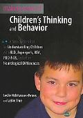 Decoding Children's Thinking and Behavior: A Step by Step Tool for Understanding Children Di...