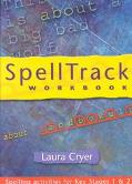 Spelltrack Workbook Spelling Activities for Key Stages 1 and 2