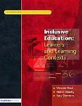 Inclusive Education Learners and Learning Contexts