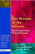 Key Persons in the Nursery Building Relationships for Quality Provision