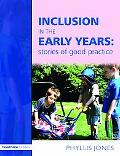 Inclusive in the Early Years Stories Of Good Practice