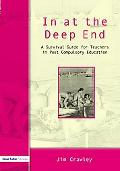 In at the Deep End A Survival Guide for Teachers in Post-Compulsory Education