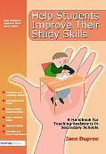 Help Students Improve Their Study Skills A Handbook for Teaching Assistants in Secondary Sch...