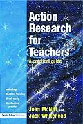 Action Research For Teachers A Practical Guide