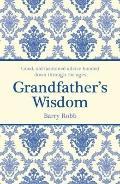 Grandfather's Wisdom
