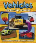 Lift-the-Flap Learning: Vehicles: Lift the flaps to find out about vehicles!