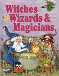 Witches, Wizards and Magicians