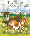 Three Billy Goats Gruff : My First Reading Book