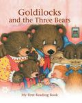 Goldilocks and the Three Bears ( Floor Book) : My First Reading Book