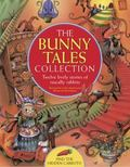 Bunny Tales Collection : Twelve Lively Stories of Rascally Rabbits