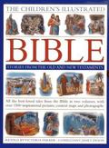 Children's Illustrated Bible Stories from the Old and New Testaments : All the Best-Loved Ta...