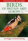 Photographic Field Guide Birds of Britain & Europe