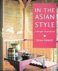In the Asian Style A Design Sourcebook
