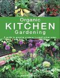 Organic Kitchen Gardening A Guide to Growing Produce in Small Urban Areas