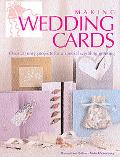 Making Wedding Cards Over 20 Easy Projects For A Special Wedding Greeting