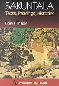 Sakuntala Texts, Readings, Histories
