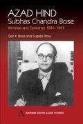 Azad Hind Writings and Speeches 1941-1943