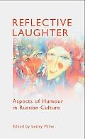 Reflective Laughter Aspects of Humour in Russian Culture