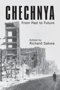 Chechnya: From the Past to the Future