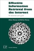 Effective Information Retrieval from the Internet An Advanced User's Guide