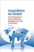 Acquisitions Go Global: An Introduction to Library Collection Management in the 21st Century