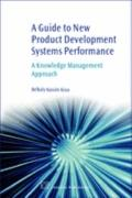 Guide to New Product Development Systems Performance : A Knowledge Management Approach