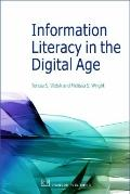Information Literacy in the Digital Age : An Evidence-Based Approach