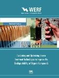 Evaluating and Optimizing Source Treatment Technologies to Improve the Biodegradability of O...