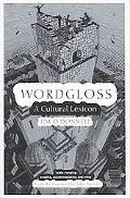 Wordgloss A Cultural Lexicon