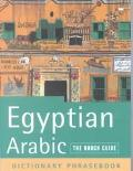 Egyptian Arabic a Rough Guide Dictionary Phasebook