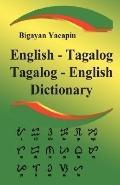 Comprehensive English - Tagalog, Tagalog - English Dictionary a Bilingual Dictionary and Gra...