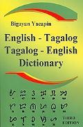 The Comprehensive English - Tagalog: Tagalog - English Bilingual Dictionary Third Edition