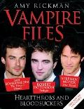Vampire Files : Heartthrobs and Bloodsuckers