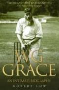 W G Grace : An Intimate Biography