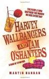 Harvey Wallbangers and Tam O'Shanters: A Book of Eponyms: The People Who Inspired the Words ...