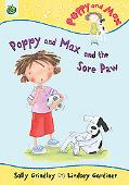 Poppy and Max and the Sore Paw