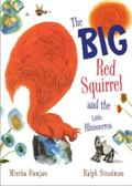 The Big Red Squirrel and the Little Rhinoceros
