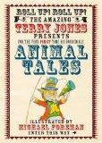 Animal Tales. Terry Jones (Fantastic World of Terry Jones)