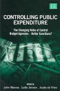Controlling Public Expenditure The Changing Roles of Central Budget Agencies-Better Guardians?