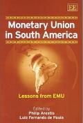 Monetary Union in South America Lessons from Emu