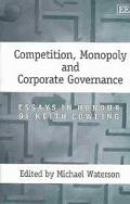 Competition, Monopoly and Corporate Governance Essays in Honour of Keith Cowling