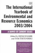 International Yearbook of Environmental and Resource Economics 2003/2004 A Survey of Current...