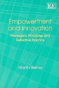 Empowerment And Innovation Managers, Principles And Reflective Practice