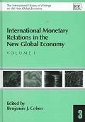 International Monetary Relations in the New Global Economy