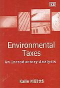 Environmental Taxes An Introductory Analysis