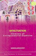 Effectuation Elements of Entrepreneurial Expertise
