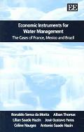 Economic Instruments For Water Management The Cases Of France, Mexico And Brazil