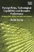 Foreign Firms, Technological Capabilities And Economic Performance Evidence From Africa, Asi...