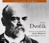 Antonin Dvork (Life and Works (Naxos))
