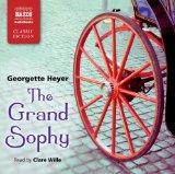 The Grand Sophy (Naxos Modern Classics)